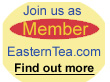 Join us as members of EasternTea.com